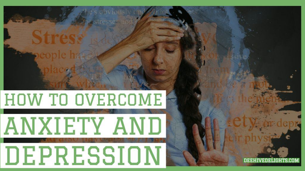 how to naturally overcome anxiety and depression